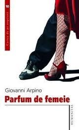 Parfum De Femeie By Giovanni Arpino 1 Star Ratings