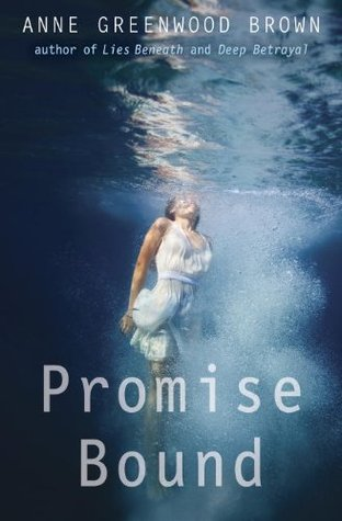 Promise Bound (Lies Beneath, #3)
