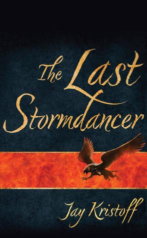 The Last Stormdancer by Jay Kristoff