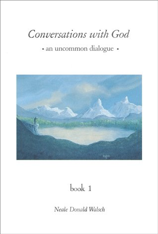 Conversations with God, An Uncommon Dialogue: Living in the World with Honesty, Courage, and Love - Volume 3