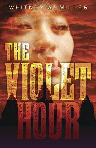The Violet Hour (The Violet Hour, #1)