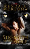 Strength of the Wolf (The Tameness of the Wolf #2)