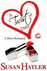 A Twist of Date by Susan Hatler