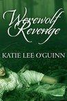 Werewolf Revenge (Taming the Wolf, #3)