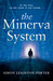 The Minerva System