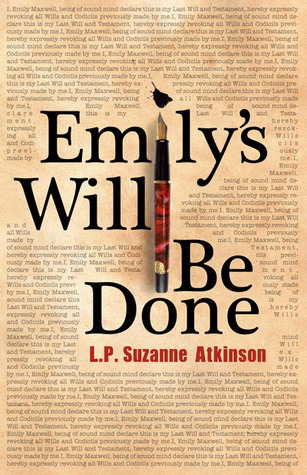 Ebook Emily's Will Be Done by L.P. Suzanne Atkinson read!