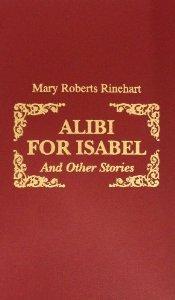 Descargar libros de texto gratuitos en línea Alibi for Isabel: And Other Stories