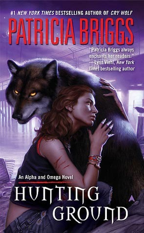 Hunting Ground (Alpha & Omega, #2)