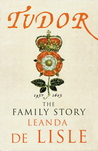 Tudor: The Family Story