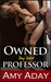 Owned by Her Professor (Rough Sex, Hardcore Sex and BDSM Sex, #2)
