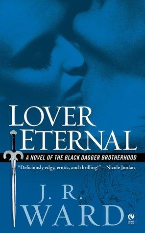 Lover Eternal (Black Dagger Brotherhood, #2) por J.R. Ward
