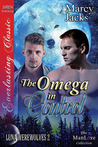 The Omega in Control (Luna Werewolves, #2)