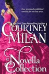 A Novella Collection by Courtney Milan