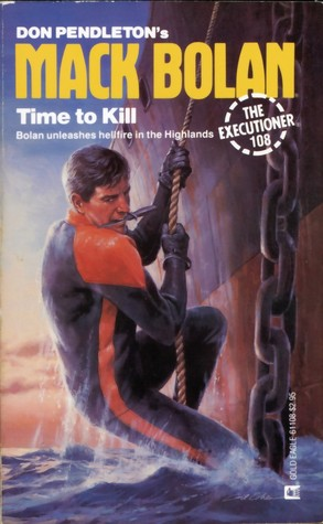 Time to Kill (Mack Bolan The Executioner, #108)