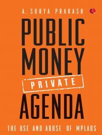 Public Money Private Agenda: the use and abuse of MPLADS