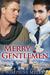 Merry Gentlemen by Josephine Myles