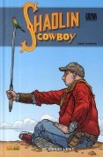 Shaolin Cowboy tome 2