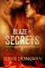 Blaze of Secrets (Asylums for Magical Threats, #1) by Jessie Donovan