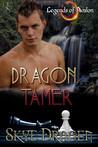 Dragon Tamer (Legends of Avalon, #1)