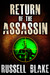 Return of the Assassin (Assassin, #3)