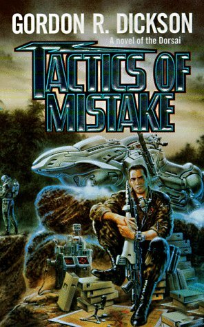 Tactics of Mistake by Gordon R. Dickson