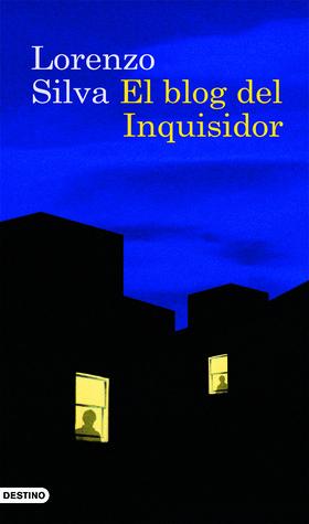 El blog del inquisidor by Lorenzo Silva