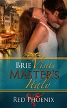 Brie Visits Master's Italy by Red Phoenix