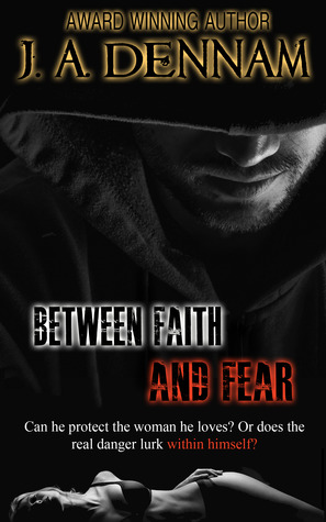 Between Faith and Fear (Captive, #2)