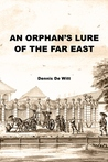 An Orphan s Lure of the Far East