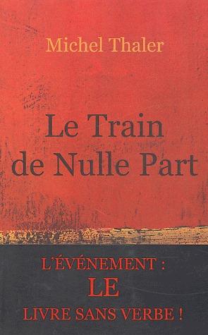 Le Train De Nulle Part