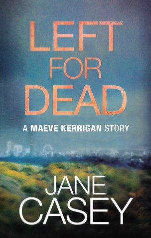 Left for Dead(Maeve Kerrigan 0.5)