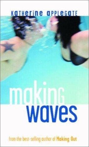 Making Waves (Making Waves, #1)