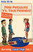 Peer Pressure vs. True Friendship! Surviving Junior High by Orly Katz