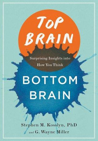 Top Brain, Bottom Brain by Stephen M. Kosslyn