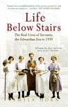 Life Below Stairs by Pamela Horn