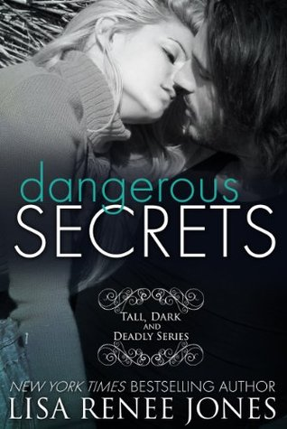 Dangerous Secrets (Tall, Dark & Deadly, #2)