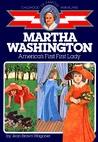 Martha Washington: America's First First Lady