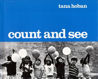 Count and See by Tana Hoban