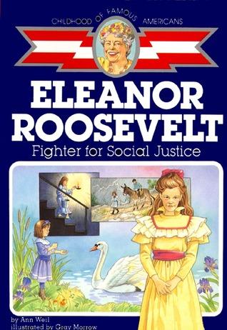 Eleanor Roosevelt: Fighter for Social Justice