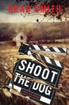 Shoot the Dog(Virgil Cain Mysteries #3)