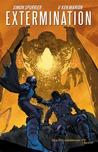 Extermination Vol. 2 by Simon Spurrier