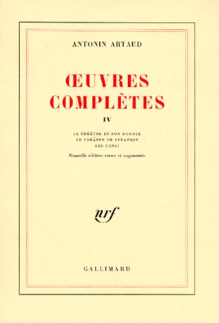 Oeuvres Complètes, Tome IV: Le Théâtre et son Double, Le Théâtre de Séraphin, Les Cenci