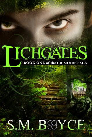 Lichgates by S.M. Boyce