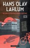 Kameleonmenneskene by Hans Olav Lahlum