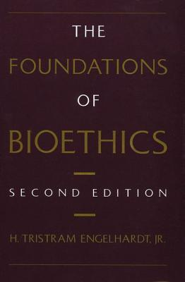 Foundations of Bioethics