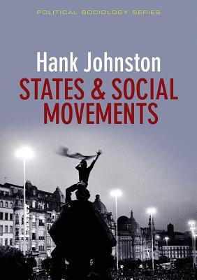 States And Social Movements (Ppss Polity Political Sociology Series)