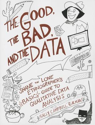 Good the bad and the data shane the lone ethnographers basic 16171056 fandeluxe Gallery