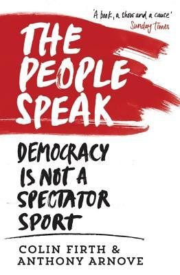 The People Speak: A History of Protest, Dissent and Rebellion