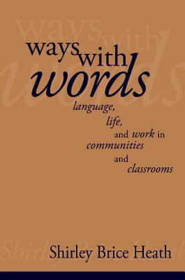 ways-with-words-language-life-and-work-in-communities-and-classrooms