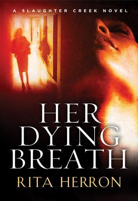 Her Dying Breath by Rita Herron